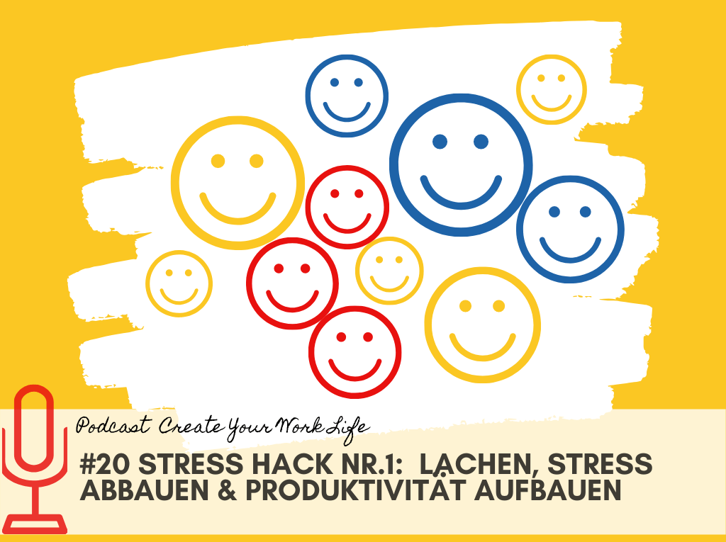 #20 Stress Hack 1-Lachen-Stress abbauen